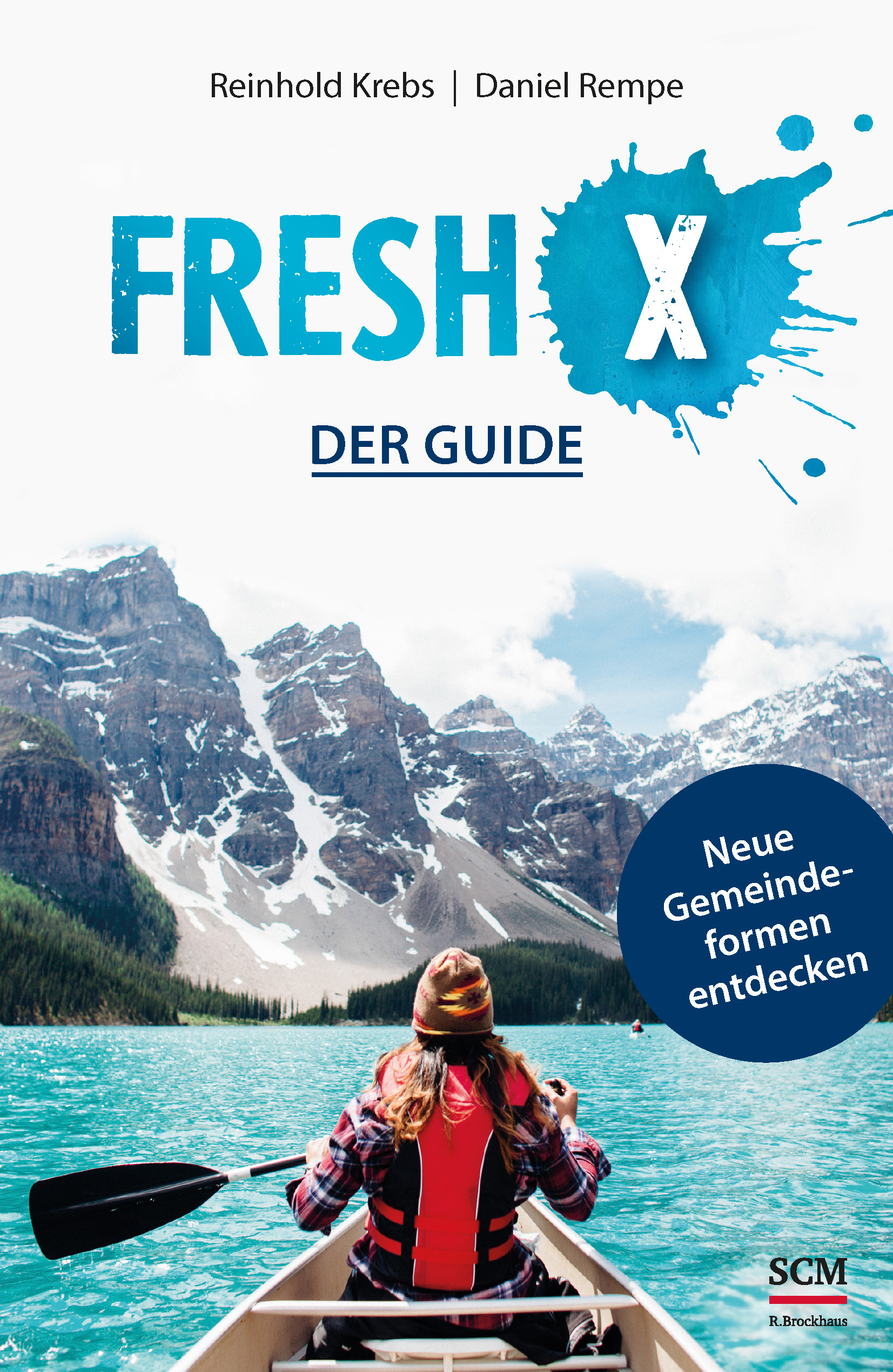 Fresh X – der Guide